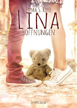 Lina - Hoffnungen: Sammelband (German Edition)