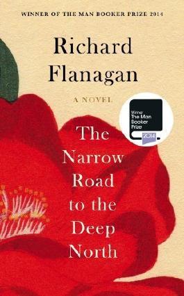 The Narrow Road to the Deep North by Richard Flanagan (2014-07-03)