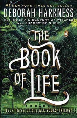 The Book of Life: A Novel (All Souls Trilogy) by Deborah Harkness (2015-05-26)
