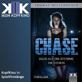 Chase: Jagd auf die stumme Dichterin