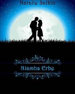 Niamhs Erbe: Romantasy / Fantasy Romance