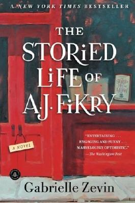 The Storied Life of A. J. Fikry: A Novel by Gabrielle Zevin (2014-12-02)