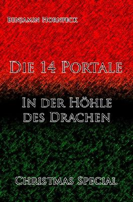 Die 14 Portale - In der Höhle des Drachen Christmas Special