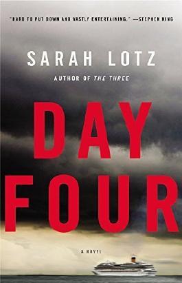 Day Four: A Novel by Sarah Lotz (2015-06-16)