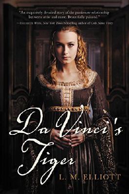 Da Vinci's Tiger by L. M. Elliott (2015-11-10)