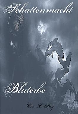 Schattenmacht 2: Bluterbe (German Edition)
