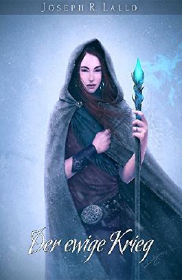 Der ewige Krieg - Fantasy Bestseller 2015 (Deacon Saga)