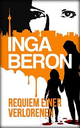 Requiem einer Verlorenen: Berlinkrimi nicht nur für Frauen: Ninas und Franks dritter Fall