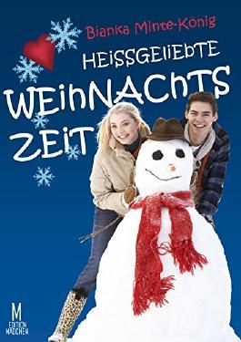 Heissgeliebte Weihnachtszeit: Edition Mädchen