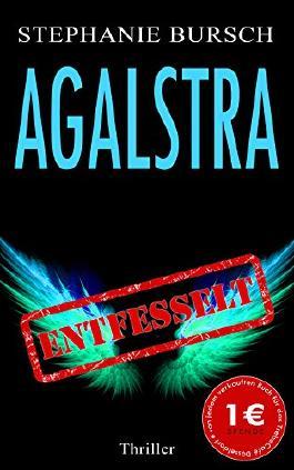 Agalstra - entfesselt