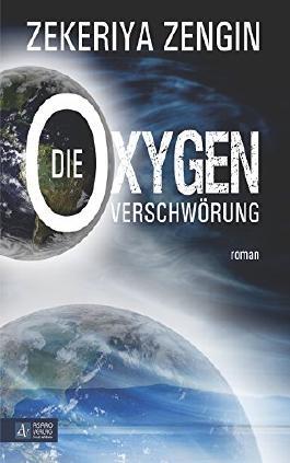 Die Oxygen Verschwörung