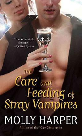 [(The Care and Feeding of Stray Vampires)] [By (author) Molly Harper] published on (July, 2012)