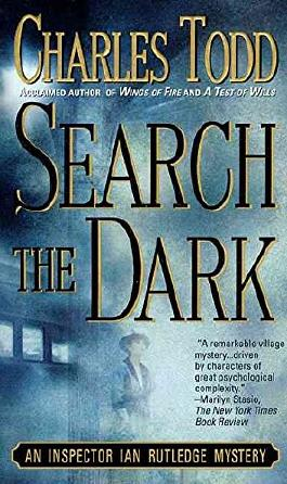 [(Search the Dark)] [By (author) Charles Todd] published on (May, 2000)