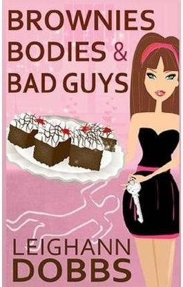 [(Brownies Bodies & Bad Guys : A Lexy Baker Bakery Cozy Mystery)] [By (author) Leighann Dobbs] published on (May, 2013)