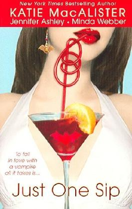 [(Just One Sip)] [By (author) Katie MacAlister] published on (December, 2006)