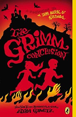 [(The Grimm Conclusion)] [By (author) Adam Gidwitz] published on (September, 2014)