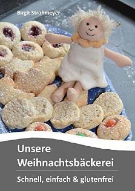 Unsere Weihnachtsbäckerei: schnell, einfach & glutenfrei