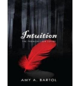 [{ Intuition (Premonition #02) By Bartol, Amy A ( Author ) Aug - 12- 2013 ( Compact Disc ) } ]