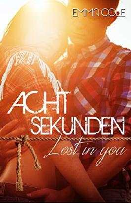 Acht Sekunden: Lost in You