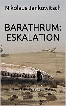 Barathrum: Eskalation: Band 2 der Barathrum Reihe