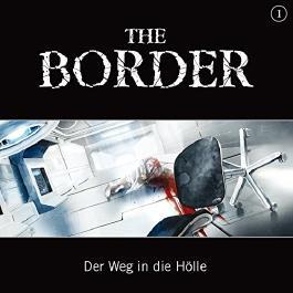 Der Weg in die Hölle (The Border 1)