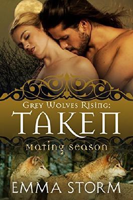 Taken (Grey Wolves Rising Book 6)