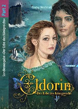 Eldorin - Der Erbe des Königreichs (Part II)