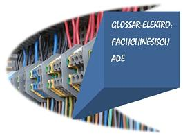 Glossar Elektro:  Fachchinesisch ade (German Edition)