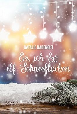 Er, ich & elf Schneeflocken (DeD by Rabengut 12)