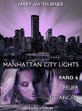 Manhattan City Lights - Feuer gefangen