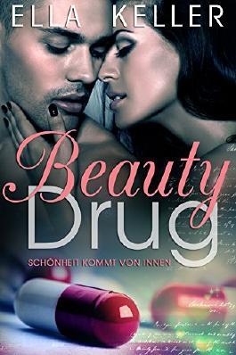 Beauty Drug: Schönheit kommt von innen