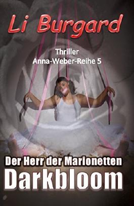 Darkbloom Der Herr der Marionetten (Anna-Weber-Reihe 5)