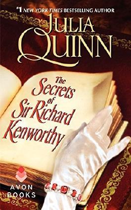 The Secrets of Sir Richard Kenworthy by Julia Quinn (2015-01-27)