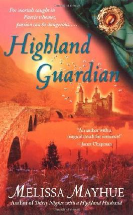 Highland Guardian (Daughters of the Glen, Book 2) by Melissa Mayhue (2007-10-30)
