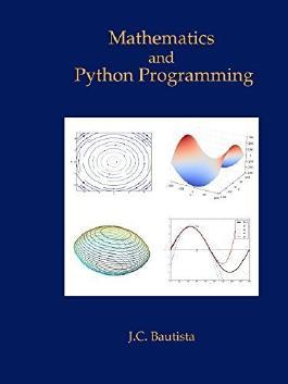 Mathematics and Python Programming by J.C. Bautista (2014-09-13)