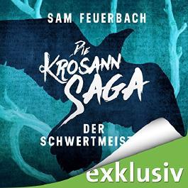 Die Krosann-Saga - Der Schwertmeister