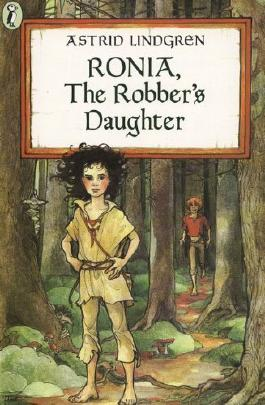 Ronia, The Robber's Daughter (Turtleback School & Library Binding Edition) by Astrid Lindgren (1985-01-01)