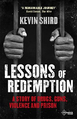 Lessons of Redemption: A story of guns, drugs and murder
