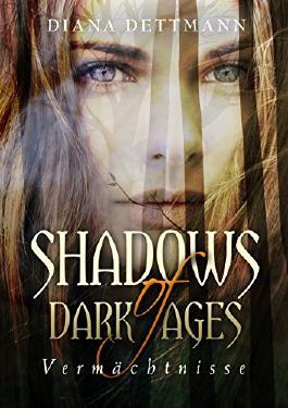 Vermächtnisse (shadows of dark ages 1)
