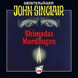 Shimadas Mordaugen (John Sinclair 105)