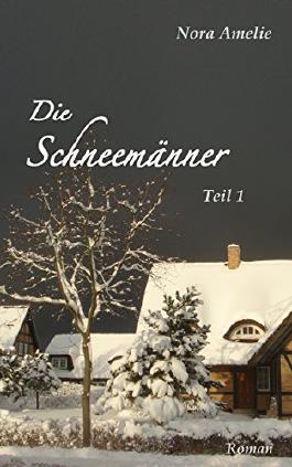 Die Schneemänner. Roman Teil 1 - Dinner for three.