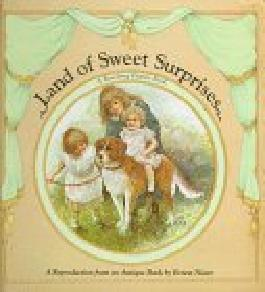 Land of Sweet Surprises: A Revolving Picture Book (1997-08-01)