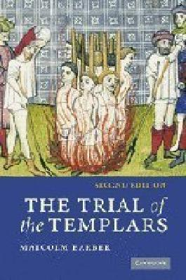 The Trial of the Templars by Malcolm Barber (2006-09-18)