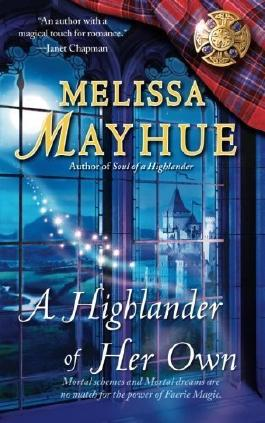 A Highlander of Her Own by Melissa Mayhue (2014-10-04)