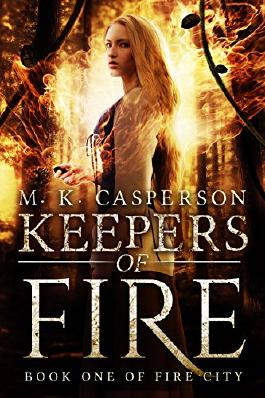 Keepers of Fire (Fire City Book 1)