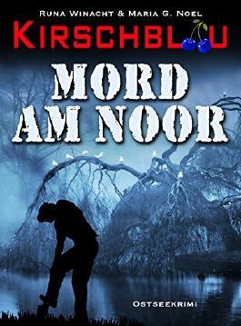 Kirschblau - Mord am Noor