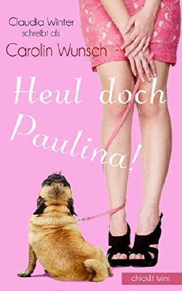 Heul doch, Paulina!
