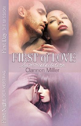 FIRST of LOVE - Sammeledition: First Night - Der Vertrag & First Day - Die Mission