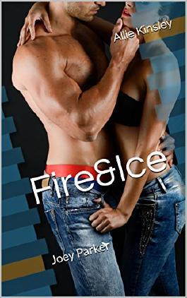 Fire&Ice - Joey Parker