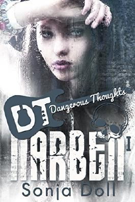 Narben I: Dangerous Thoughts